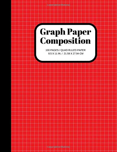 Graph Paper Composition Notebook: Grid Paper Notebook, Quad Ruled, 100 Sheets (Large, 8.5 x 11) (Graph Paper Notebooks)