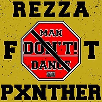 Man Don't! Dance