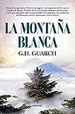 La Montaña Blanca (Novela)...