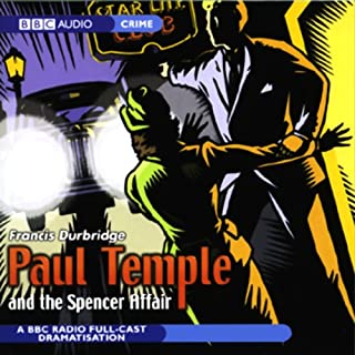 Paul Temple and the Spencer Affair (Dramatized) audiobook cover art