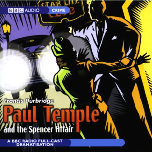 Paul Temple and the Spencer Affair (Dramatized) Titelbild