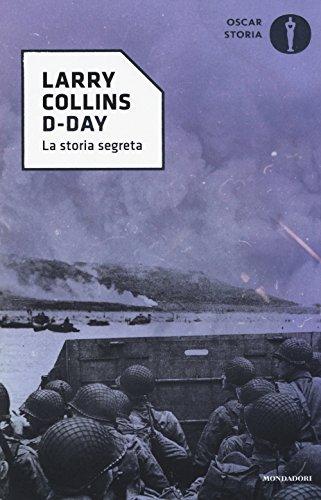 D-Day. La storia segreta