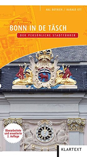 Bonn in de Täsch: Der persönliche Stadtführer