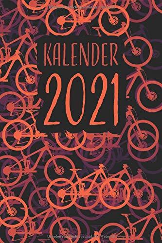 Kalender 2021: Mountainbike Kalender 2021, Fahrrad Terminkalender, Wochenplaner, Wochenkalender, Organizer von Jan 2021 - Jan 2022 I Geschenk für ... Radsportler, Fahrradfahrer und MTB Fans
