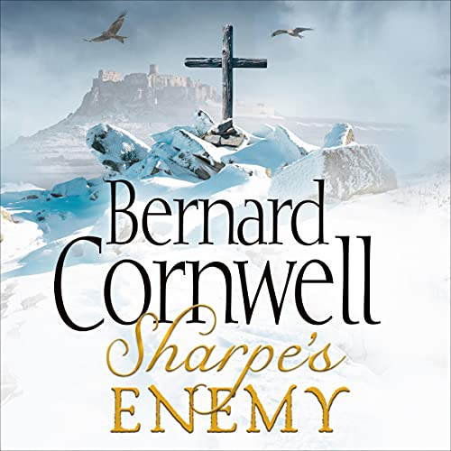 Sharpe's Enemy: The Defence of Portugal, Christmas 1812: The Sharpe Series, Book 15