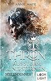 Thron aus Sturm und Sternen 1: Seelendonner: Spannendes Fantasy-Spektakel mit starker Heldin ab 14 Jahren