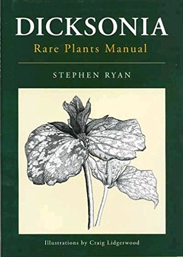 Dicksonia Rare Plants Manual