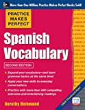 Practice Makes Perfect: Spanish Vocabulary, 2nd Edition: With 240 Exercises + Free Flashcard App (English Edition)