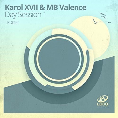 Karol XVII & Mb Valence