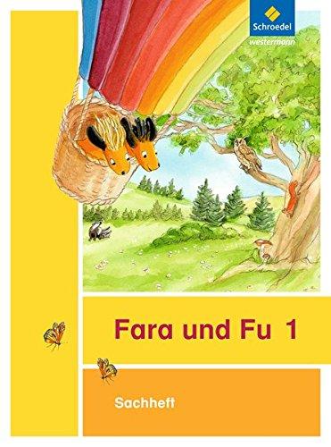 Fara und Fu - Ausgabe 2013: Sachheft 1