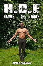 H. O. E: Heaven On Earth