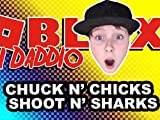 Clip: Chuck N' Chickens, Shoot N' Sharks