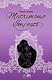 Matrimonio Imposto (DriEditore HistoricalRomance)