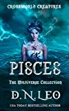 Pisces - Crossworld Creatures: The Multiverse Collection...