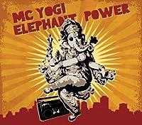 Elephant Power by MC Yogi (2008-09-09)