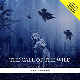The Call of the Wild                   By:                                                                                                                                 Jack London                               Narrated by:                                                                                                                                 Michael Scott                      Length: 3 hrs and 33 mins     Not rated yet     Overall 0.0