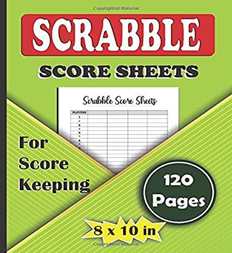 Scrabble Score Sheets: Scrabble Score Sheet Notebook is You Scrable Score...