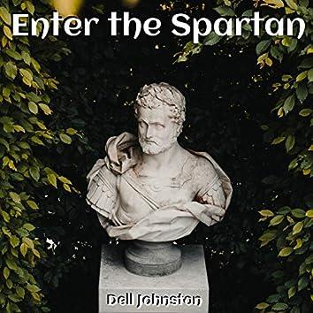 Enter the Spartan
