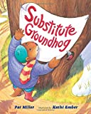 Substitute Groundhog Children's Book