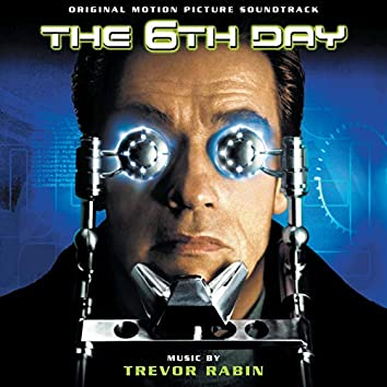 The 6th Day (Original Motion Picture Soundtrack)