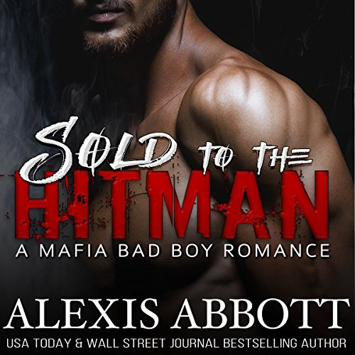 Sold to the Hitman     Alexis Abbott's Hitmen, Book 2              Autor:                                                                                                                                 Alex Abbott,                                                                                        Alexis Abbott                               Sprecher:                                                                                                                                 Lauren Sweet,                                                                                        James Cavenaugh                      Spieldauer: 6 Std. und 41 Min.     Noch nicht bewertet     Gesamt 0,0