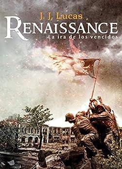 Book's Cover of RENAISSANCE: La ira de los vencidos (Saga Línea Z nº 13) Versión Kindle