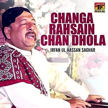 Changa Rahsain Chan Dhola - Single