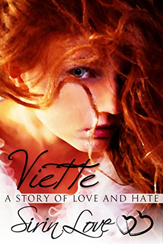 Viette: A Story of Love and Hate (English Edition)
