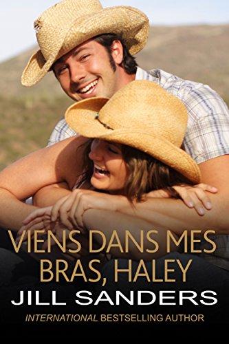 Viens dans mes bras, Haley ! (La série West t. 3)