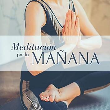 Meditación por la Mañana: Música para Empezar el Día con la Mente Tranquila y Feliz