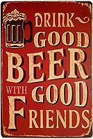 良い友達と良いビールを飲む金属レトロビンテージティンサインバー壁の装飾ポスター
