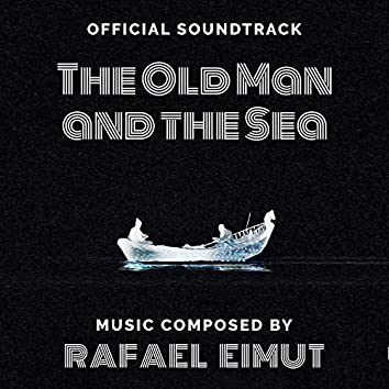 The Old Man and the Sea (Original Soundtrack)