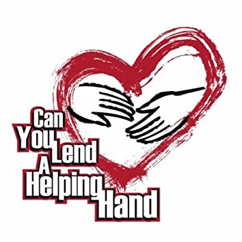 PLEASE (CAN YOU LEND A HELPING HAND)