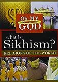What Is Sikhism [Edizione: Stati Uniti]
