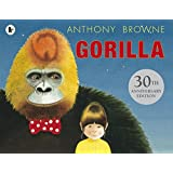 Gorilla by Anthony Browne(2013-10-01)