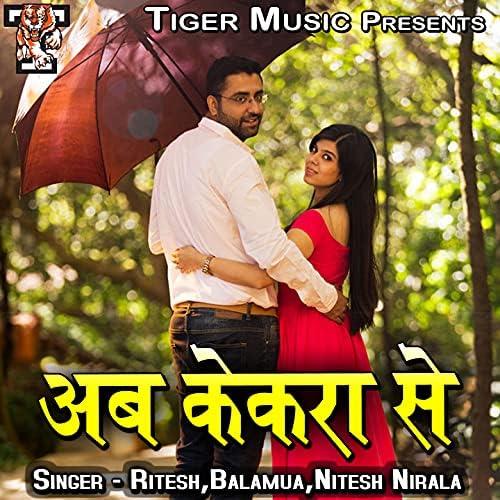 Ritesh, Balamua & Nitesh Nirala