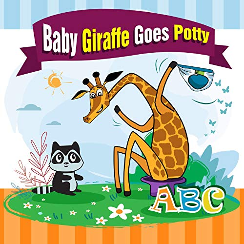 Compare Textbook Prices for Baby Giraffe Goes Potty.: The Funniest ABC Rhyming Book for Kids 2-5 Years Old, Toddler Book, Potty Training Books for Toddlers, The Perfect Potty Zoo Animals Books for Kids  ISBN 9781793446473 by Winn, Melissa,Gutierrez, Pedro,Matvienko, Valery