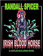 Irish Blood Horse (A Caitlan McClaran Novel Book 1)