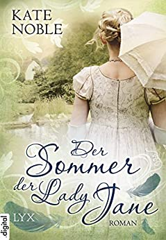 Der Sommer der Lady Jane (Blue Raven 2) (German Edition) by [Kate Noble, Jutta Nickel]