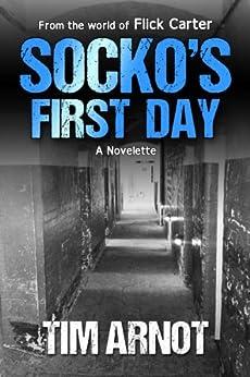 Socko's First Day (English Edition) por [Tim Arnot]