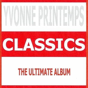 Classics - Yvonne Printemps