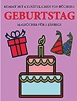 Malbuecher fuer 2-Jaehrige (Geburtstag): Dieses Buch enthaelt 40 farbige Seiten mit extra dicken Linien, mit denen die Frustration verringert und das Selbstvertrauen gestaerkt werden soll. Dieses Buch wird Kleinkindern dabei helfen, die Kontrolle ueber die Fede