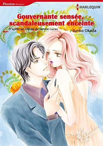 Gouvernante Sensée, Scandaleusement Enceinte:Harlequin Manga (French Edition)