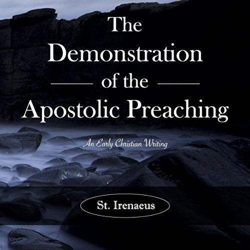 The Demonstration of the Apostolic Preaching audiobook cover art