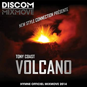 Volcano (New Style Connection présente: Hymne officiel Mixmove 2014)