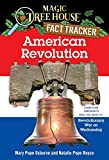 American Revolution: A Nonfiction Companion to Revolutionary War on Wednesday (Magic Tree House Research Guide...