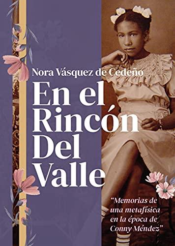 En el Rincón del Valle (Spanish Edition)