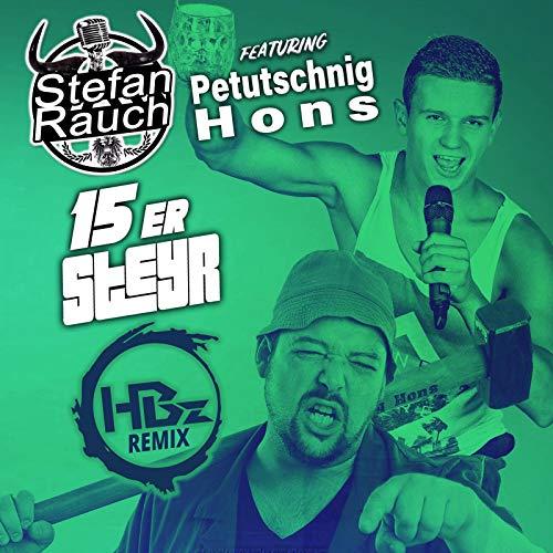 15er Steyr (feat. Petutschnig Hons) (HBz Remix)