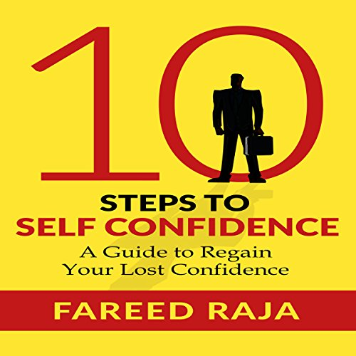10 Steps to Self Confidence audiobook cover art
