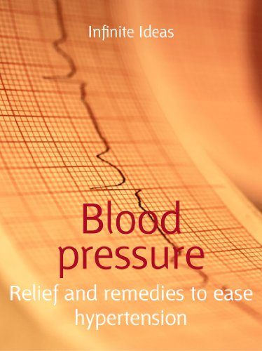 Blood pressure: Relief and remedies to ease hypertension (52 Brilliant Ideas) (English Edition)